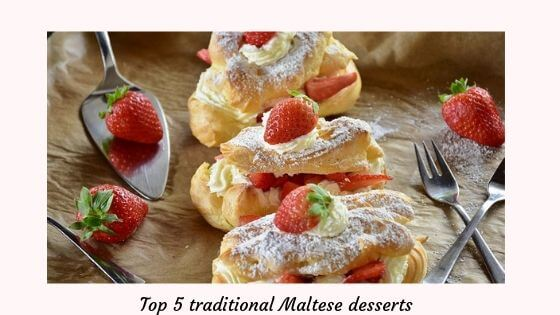 Top 5 traditional Maltese desserts