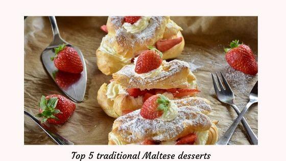 Top 5 traditional Maltese desserts