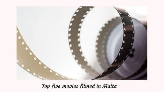 Top five movies filmed in Malta