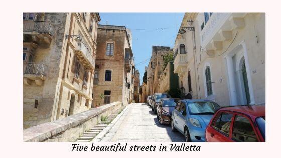 Five beautiful streets in Valletta