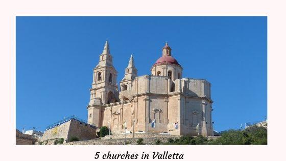 5 churches in Valletta