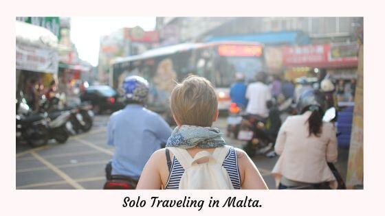 Solo Traveling in Malta