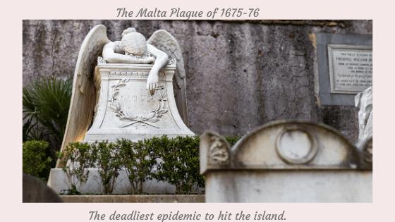 The Malta Plague of 1675-76